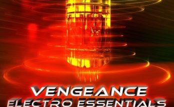 Vengeance – EDM Essentials
